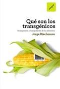 Qué son los transgénicos (Jorge Riechmann)-Trabalibros