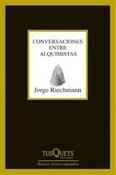 Conversaciones entre alquimistas (Jorge Riechmann)-Trabalibros