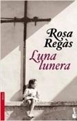Luna lunera (Rosa Regàs)-Trabalibros