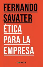 Ética para la empresa (Fernando Savater)-Trabalibros