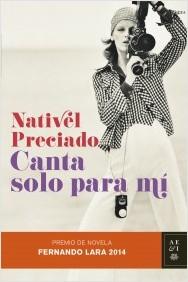 Canta solo para mí (Nativel Preciado)-Trabalibros