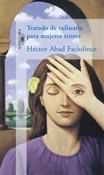 Tratado de culinaria para mujeres tristes (Héctor Abad Faciolince)-Trabalibros