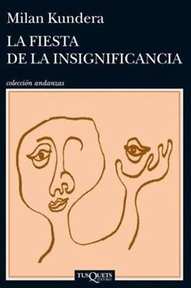 La fiesta de la insignificancia (Milan Kundera)-Trabalibros