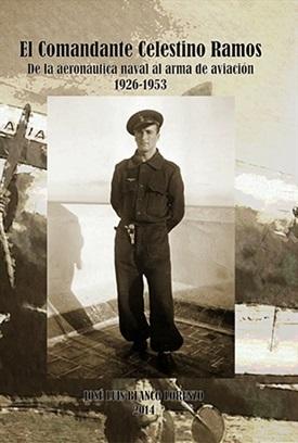 El comandante Celestino Ramos (José Luis Blanco)-Trabalibros