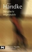 Desgracia impeorable (Peter Handke)-Trabalibros