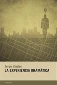 La experiencia dramática (Sergio Chejfec)-Trabalibros