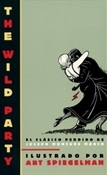 La fiesta salvaje (Art Spiegelman)-Trabalibros