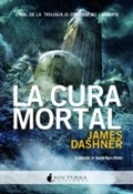 La cura mortal (James Dashner)-Trabalibros