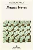 Formas breves (Ricardo Piglia)-Trabalibros