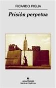 Prisión perpetua (Ricardo Piglia)-Trabalibros