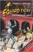 Equipo Tigre caballeros robot-Trabalibros