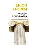 Y seréis como dioses (Erich Fromm)-Trabalibros