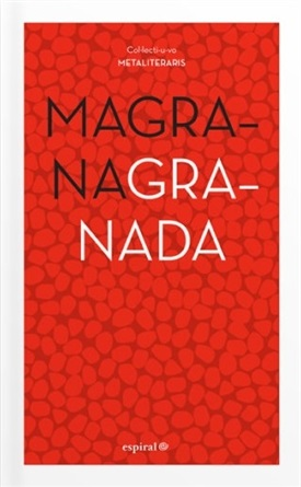 Magrana Granada Espiral Literaria-Trabalibros