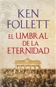El umbral de la eternidad (Ken Follett)-Trabalibros
