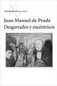 Desgarrados y excéntricos (Juan Manuel de Prada)-Trabalibros