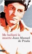 Me hallará la muerte (Juan Manuel de Prada)-Trabalibros