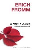 El amor a la vida (Erich Fromm)-Trabalibros