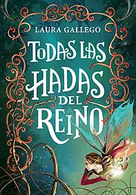 Todas las hadas del reino (Laura Gallego)-Trabalibros