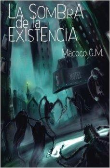 La sombra de la existencia (Macoco G.M.)-Trabalibros