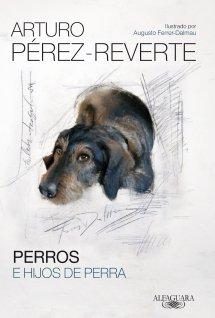 Perros e hijos de perra (Arturo Pérez Reverte)-Trabalibros