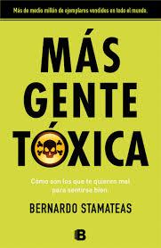 Más gente tóxica (Bernardo Stamateas)-Trabalibros