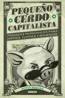 Pequeño cerdo capitalista (Sofía Macías)-Trabalibros