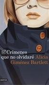 Crímenes que no olvidaré (Alicia Giménez Bartlett)-Trabalibros