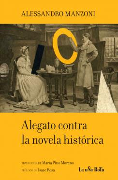 Alegato contra la novela histórica (Alessandro Manzoni)-Trabalibros