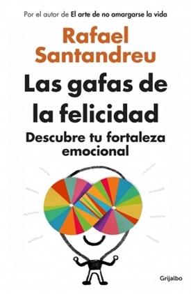 Las gafas de la felicidad (Rafael Santandreu)-Trabalibros