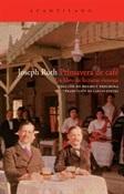 Primavera de café (Joseph Roth)-Trabalibros