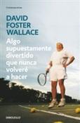 Algo supuestamente divertido que nunca volveré a hacer (David Foster Wallace)-Trabalibros