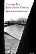 Nadie acabará con los libros (Umberto Eco)-Trabalibros